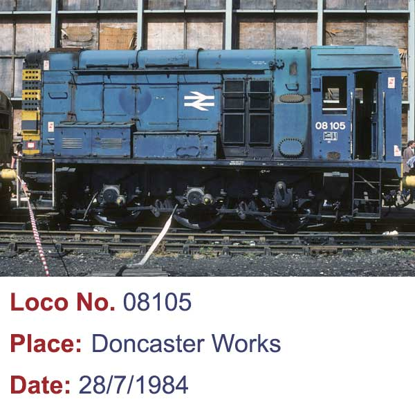 Class 08 105 Diesel Shunter at Doncaster Works 1984