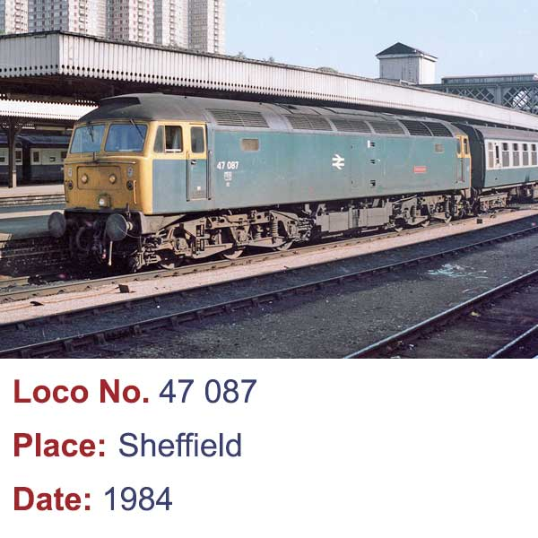 class 47 at sheffield 1984